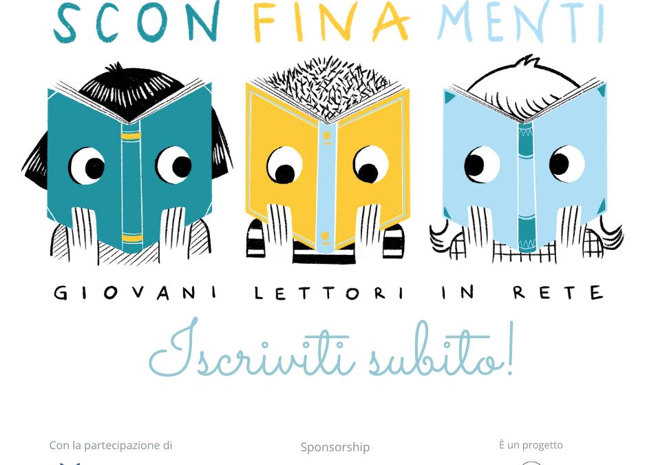 DAL 22 OTTOBRE RIPRENDE SCONFINAMENTI, IL GRUPPO DI LETTURA 11-14 ANNI!