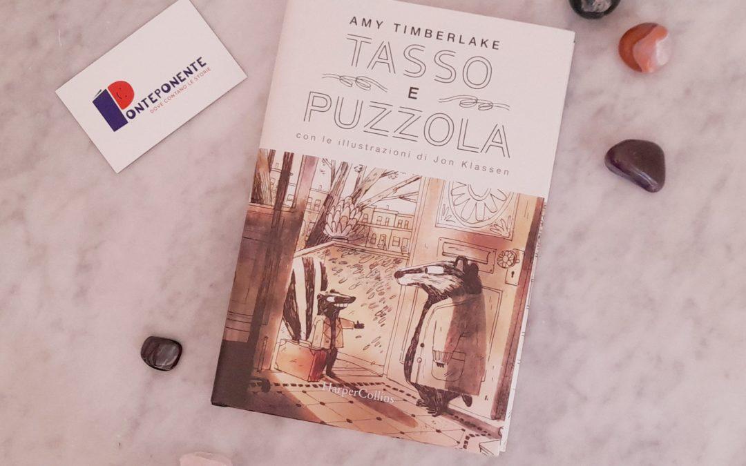 Tasso e Puzzola, di Amy Timberlake con le illustrazioni di Jon Klassen